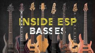 Inside ESP Basses: Featuring Gabe Rosales & Marten Andersson