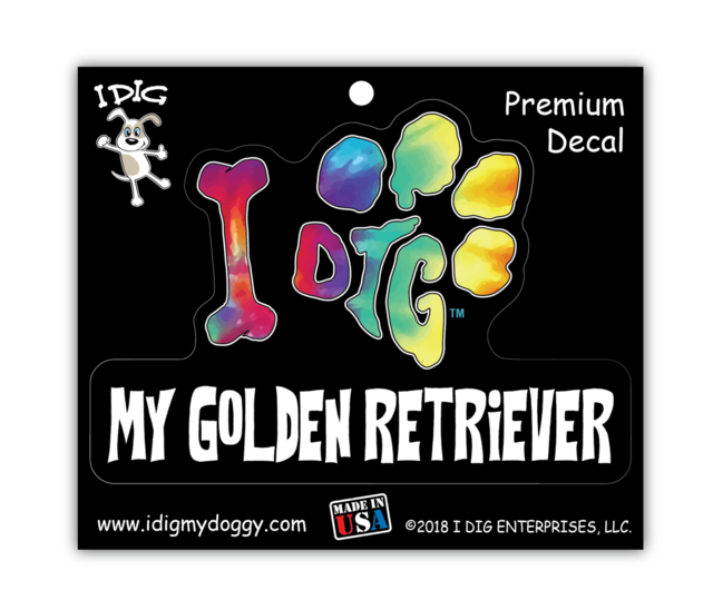 I DIG MY GOLDEN RETRIEVER
