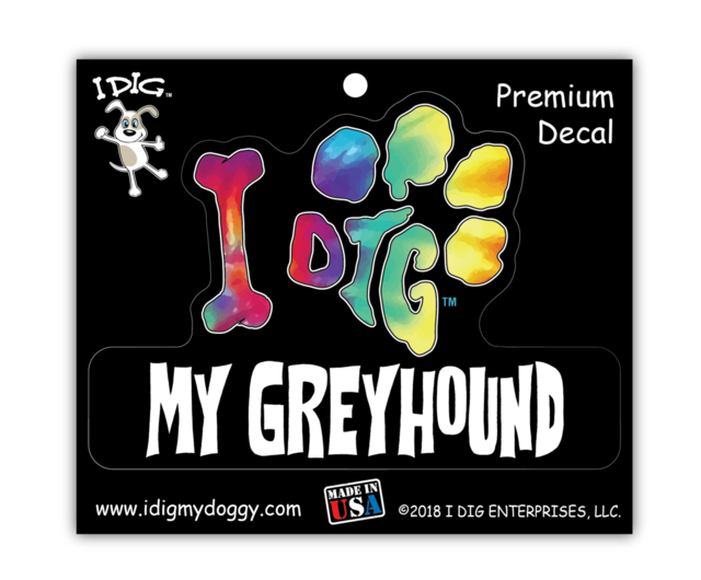 I DIG MY GREYHOUND