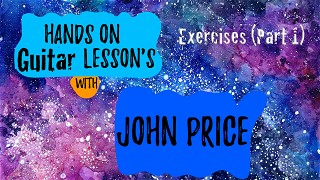 Hands On Guitar Lesson's (Exercises and Technique)
