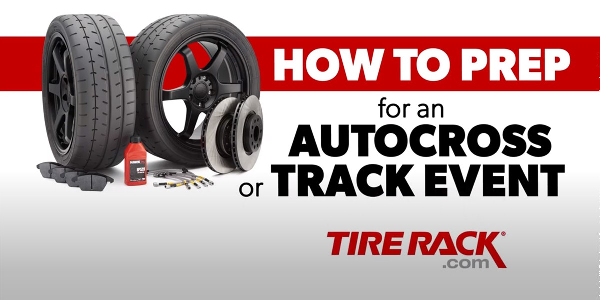 Tire Rack How-to: Prepping Your Vehicle for Events